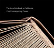 The Art of the Book in California: Five Contemporary Presses